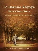Le Dernier Voyage Vers Chez Nous