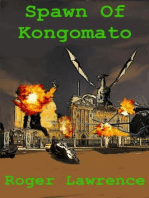 Spawn of Kongomato (2 of 3, #2)