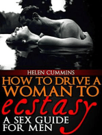 How To Drive a Woman To Ecstacy