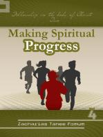 Making Spiritual Progress (Volume Four)