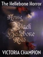 House on Black Hellebone Road (The Hellebone Horror, #1)