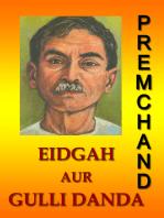 Eidgah Aur Gulli Danda (Hindi)