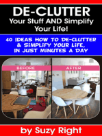 De-Clutter Your Stuff And Simplify Your Life