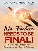 No Failure Needs to be Final!