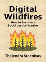 Digital Wildfires