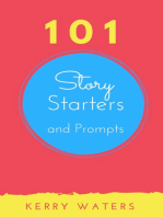 101 Story Starters and Prompts