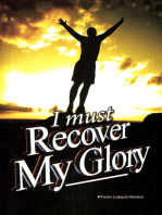 I Must Recover My Glory