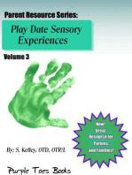 Play Date Sensory Experiences: Parent Resource Series, #3