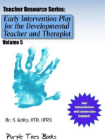 Early Intervention Play for the Developmental Therapist and Teacher: