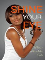 Shine Your Eye