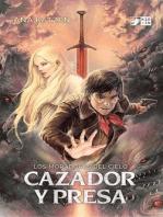 Cazador y presa (Los moradores del cielo, #1)