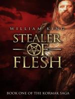 Stealer of Flesh (Kormak Book One)