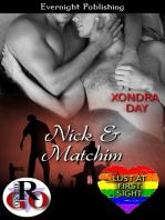 Nick and Matchim