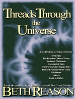 Threads Through the Universe