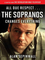 All Due Respect . . . The Sopranos Changes Everything