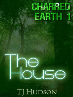 The House (Charred Earth, #1)