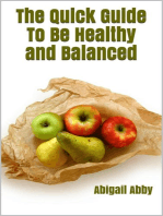 The Quick Guide To Be Healthy and Balanced