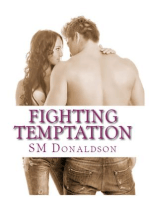Fighting Temptation (The Temptation Series, #3)