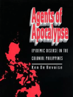 Agents of Apocalypse: Epidemic Disease in the Colonial Philippines
