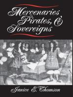 Mercenaries, Pirates, and Sovereigns