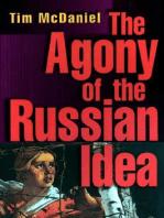 The Agony of the Russian Idea