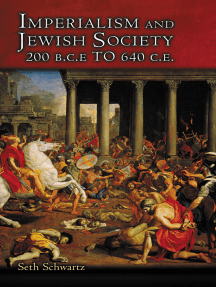 Imperialism and Jewish Society: 200 B.C.E. to 640 C.E.