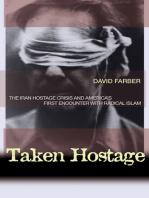 Taken Hostage