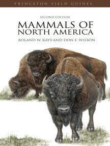 Mammals of North America: Second Edition