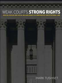 Weak Courts, Strong Rights: Judicial Review and Social Welfare Rights in Comparative Constitutional Law