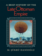 A Brief History of the Late Ottoman Empire