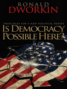 Is Democracy Possible Here?: Principles for a New Political Debate