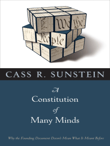A Constitution of Many Minds: Why the Founding Document Doesn't Mean What It Meant Before