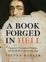 A Book Forged in Hell: Spinoza's Scandalous Treatise and the Birth of the Secular Age