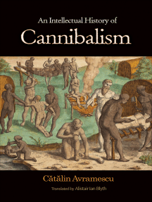 An Intellectual History of Cannibalism by Cătălin Avramescu - Read
