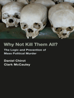Why Not Kill Them All?