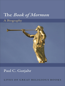 The Book of Mormon: A Biography
