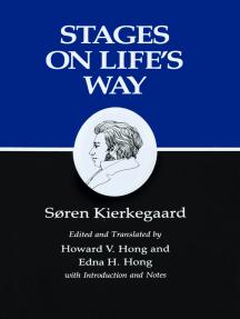Kierkegaard's Writings, XI, Volume 11: Stages on Life's Way
