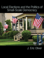 Local Elections and the Politics of Small-Scale Democracy