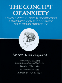 Kierkegaard's Writings, VIII, Volume 8: Concept of Anxiety: A Simple Psychologically Orienting Deliberation on the Dogmatic Issue of Hereditary Sin