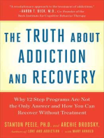 Truth About Addiction and Recovery