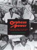 Orpheus and Power: The Movimento Negro of Rio de Janeiro and São Paulo, Brazil 1945-1988