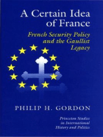 A Certain Idea of France: French Security Policy and Gaullist Legacy
