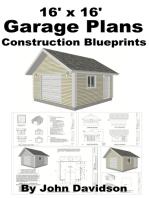 16' x 16' Garage Plans Construction Blueprints
