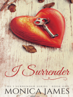 I Surrender (Book 1 in the I Surrender Series)