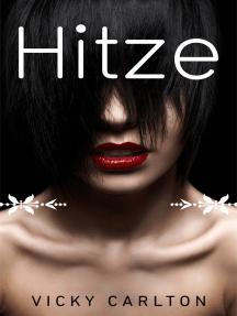 Hitze. Drei erotische Kurzromane