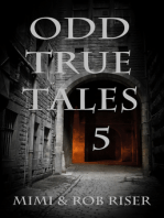Odd True Tales, Volume 5