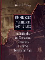 The Struggle over the Soul of Economics