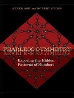 Fearless Symmetry