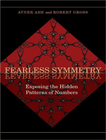 Fearless Symmetry: Exposing the Hidden Patterns of Numbers - New Edition