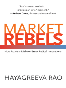 Market Rebels: How Activists Make or Break Radical Innovations